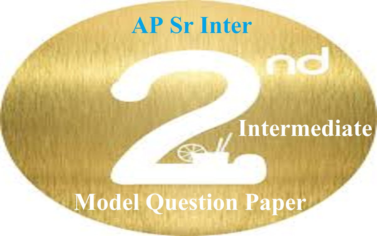 AP 2nd Inter Question Paper 2021 BIEAP Sr Inter Guess Paper 2021 AP 12th Exam Pattern 2021 Blueprint