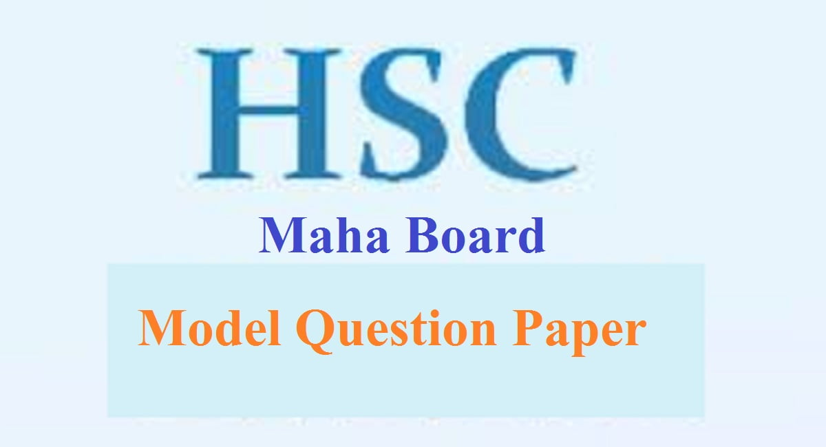 Maha STD 11th Question Paper 2021 Maha HSC, 11th Exam Pattern 2021 Blueprint